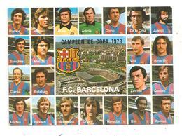 F.C.Barcelona-Campeon De Copa 1978-(C.9958) - Football