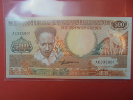 SURINAM 500 GULDEN 1988 UNC - Surinam