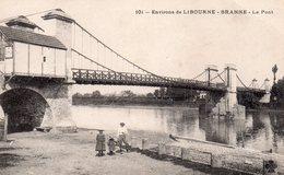 CPA, Environs De Libourne-Branne, Le Pont, Animé - Libourne