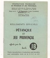 Vieux Papiers -  Programme - Reglement Officiel - Marseille -  Petanque  Et Jeux Provençal - RARE -   Vieux Papiers° - Programmes