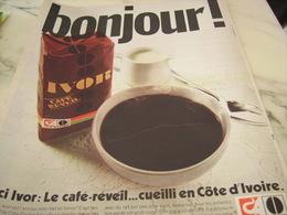 ANCIENNE PUBLICITE BONJOUR VOICI LE CAFE REVEIL IVOR 1969 - Affiches