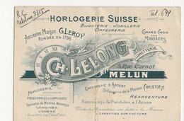 MELUN - Horlogerie Suisse - Ch. Lelong Ancienne Maison Gleroy -  Bijouterie Joaillerie Orfèvrerie - VOIR ETAT  - - Cartoncini Da Visita