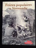 Foires Populaires De Normandie Livre Illustré  De Cartes Postales - Livres, BD, Revues