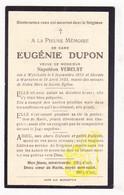 DP Eugénie Dupon ° Wijtschate Heuvelland 1852 † Warneton Waasten 1933 X Napoléon Verelst - Images Religieuses