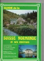 Guide De La SUISSE NORMANDE Et Environs, 167 Pages, De 1982, Publicités Locales Photos Couleurs, - Tourisme