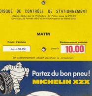 DISQUE DE STATIONNEMENT  Michelin Partez Du Bon Pneu - Transports