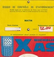 DISQUE DE STATIONNEMENT  Michelin  Xas - Non Classés