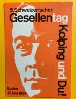 8062 - 5, Scweizerische Gesellentag Kolping Und Du ! Baden 9.09.1956 - Arts