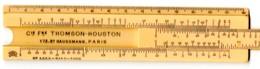 Petite Règle à Calculer Publicitaire : Cie. Thomson-Houston. Marqué UNIS-France. - Unclassified