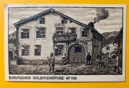 8067 - Suisse Feldpostkarte Engadiner SoldatenStube No 102 18.03.1916 - Militaria
