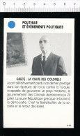 Grèce - La Chute Des Colonels / En Photo Constantin Caramanlis / Histoire  / 167-PEL-4 - Vieux Papiers