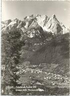 W1879 Calalzo Di Cadore (Belluno) - Panorama Con Le Marmarole / Viaggiata 1962 - Italia