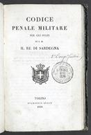 Militaria - Codice Penale Militare Per Gli Stati Di S.M. Il Re Di Sardegna 1840 - Documenti