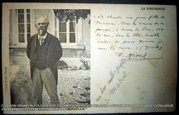 FREDERIC MISTRAL AUTOGRAPHE CARTE POSTALE TEXTE MANUSCRIT ET SIGNE PAR MISTRAL 1900 A ROUX - Autographes