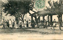 ALGERIE(PHILIPPEVILLE) JEU DE QUILLES - Cartes Postales