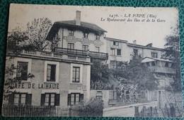 Cpa - 01 - 2476 - La Pape (ain ) - Le Restaurant Des îles Et De La Gare - Café De La Halte 1ère Guerre - Francia