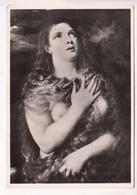 FIRENZE, GALLERIA PITTI, Tiziano - La Maddalena, Unused Real Photo, Vera Fotografia Postcard [23054] - Paintings