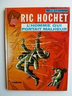 Ric Hochet, L'homme Qui Portait Malheur, En EO En TBE+ - Ric Hochet