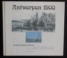 ANTWERPEN - Antwerpen 1900 - Frans Lauwers - 2000 - Histoire