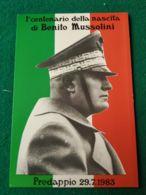 FASCISMO Centenario Nascita Benito Mussolini Predappio 1983 - Guerra 1939-45