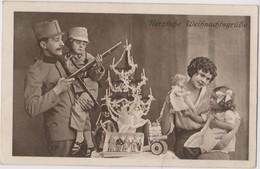 HERZLICHE WEIHNACHTSGRUSSE, K.u.K. SOLDAT MIT FAMILIE , PATRIOTIKA , MILITARZENSUR BOZEN - War 1914-18
