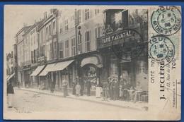 TOUL    Devanture Du Café National   J.Leclère  Animées    écrite En 1905   Petite Déchirure A Droite - Toul