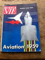 Science Et Vie Numéro Hors Serie De 1959 - Wissenschaft