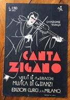 SPARTITO MUSICALE VINTAGE  CANTA ZIGANO Di BRACCHI DANZI   DIS. NISA  EDIZIONI CURCI S.A. MILANO - Musica Popolare