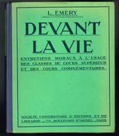 Devant La Vie - L. Emery - Pas De Date - 320 Pages 19,8 X 16,5 Cm - Livres, BD, Revues