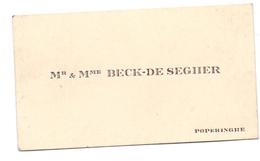 Visitekaartje - Carte Visite - Mr & Mme Beck - De Segher - Poperinge - Cartes De Visite