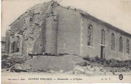 55 HERMEVILLE EN WOEVRE L EGLISE APRES LES BOMBARDEMENTS GUERRE 1914 1918 - Guerre 1914-18