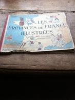 Les Provinces De France Illustrées Livre De 48 Pages De 24cm Sur 30 Cm De 1929 - Autres Collections