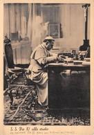 Vatican - S.S. Pio XI Allo Studio - Sa Sainteté Pie XI Dans Son Cabinet De Travail - Pape - Vatican