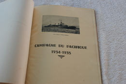 LIVRE ALBUM DE LA CAMPAGNE DU PACIFIQUE 1934/1935 DE L AVISO AMIRAL CHARNER - Bateaux