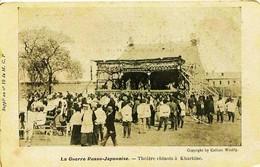 12569 Bis  La Guerre Russo - Japonaise. -   THEATRE  CHINOIS A KHARBINE (Chine)  En MANDCHOURIE - Chine