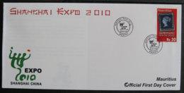 ILE MAURICE - MAURITIUS - 2010 - FDC - SHANGAI EXPO 2010 - Mauritius (1968-...)