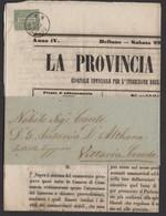 Journal LA PROVINCIA De BELLUNO1871 Avec 1 Cmi Seul Oblt  CàD  De BELLUNO  Pour VITTORIO - Marcophilie