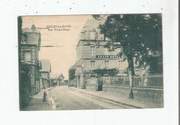 VEULES LES ROSES RUE VICTOR HUGO (GRAND HOTEL) 1925 - Veules Les Roses
