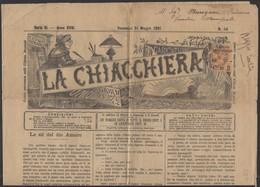 """Journal """"LA CHIACCHIERA"""" De FIRENZE 1891 Avec 2 Cmi /1L25Cmi COLIS POSTAL Oblt CàD  De FIRENZE (FERROVIA) - 1878-00 Humbert I"""