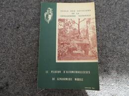 Le Peloton D'Automitrailleuses De La Gendarmerie Mobile - Document D'étude - 0/05 - Livres, BD, Revues