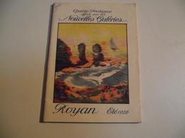 ROYAN, Petit Guide Regional Offert Par Les Nouvelles Galeries 1926 - Advertising