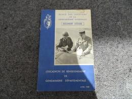 L'Escadron De Renseignement De La Gendarmerie Départementale - Document D'étude - 0/05 - Livres, BD, Revues