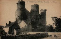 03 - BOURBON L'ARCHAMBAULT - Le Château - Bourbon L'Archambault