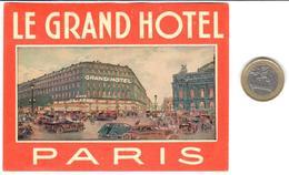ETIQUETA DE HOTEL  -  LE GRAND HOTEL  -PARIS - Etiquetas De Hotel