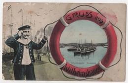 GERMANY Gruss Aus WILHELMSHAVEN Torpedoboote Hafenbild Militaria Marine Cachet 7 Kompagnie - Wilhelmshaven