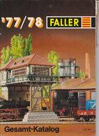 KAT213 Modellkatalog FALLER Gesamt-Katalog, 1977/78, Deutsch, 79 Seiten - Littérature & DVD