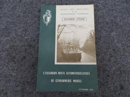 L'Escadron Mixte Automitrailleuses De Gendarmerie Mobile - Document D'étude - 0/05 - Livres, BD, Revues