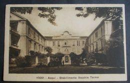 Cartolina Acqui Stabilimento Vecchie Terme - Viaggiata - 15 - 9 - 1935 - - Alessandria