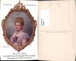 596867,Künstler Ak Schornböck Erzherzogin Maria Josepha Adel Monarchie - Königshäuser