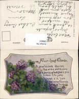 596831,Künstler Ak Klee Kleeblüten Spruch Text Four-leaf Blumen - Ohne Zuordnung
